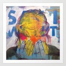 The 'Say I Won't' Mask Art Print