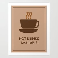 Hot Drinks Available. Art Print
