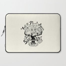 We'll Meet Again Some Sunny Day Laptop Sleeve