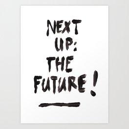 The Future Art Print