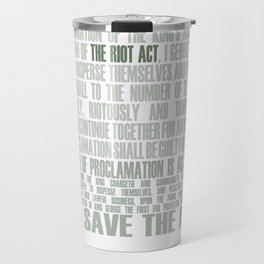 The Riot Act Travel Mug
