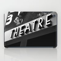 theatre iPad Cases featuring Theatre Sign by Griffin Lauerman