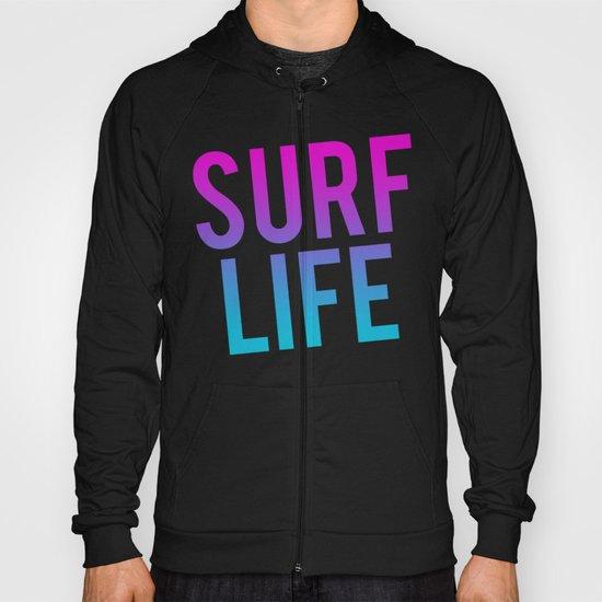 Surf Life Hoody