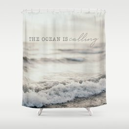 The Ocean Is Calling Shower Curtain