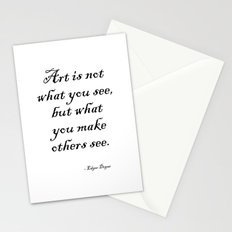 Art is not what you see, but what you make others see. – Edgar Degas Stationery Cards