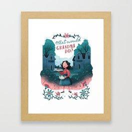 What Would Grandma Do? Framed Art Print