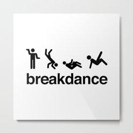 Breakdance Metal Print