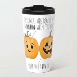 You're Such A Pun-Kin! Travel Mug