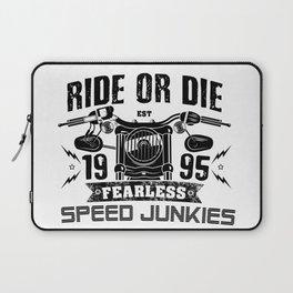 Biker Rider - Ride OR Die - Biker saying quote Laptop Sleeve