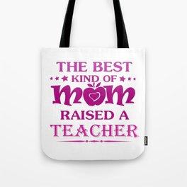 TEACHER'S MOM Tote Bag