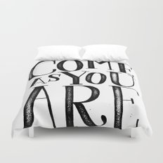 ...as you are Duvet Cover