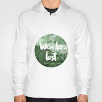 wanderlust Hoodies featuring Wanderlust by Mariam Tronchoni