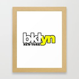 Bklyn NY simple quote Framed Art Print