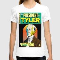 tyler spangler T-shirts featuring John Tyler by @DrunkSatanRobot