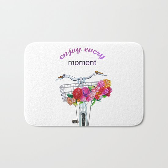 Enjoy every moment Bath Mat