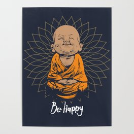 Be Happy Little Buddha Poster