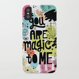 you are magic to me iPhone Case