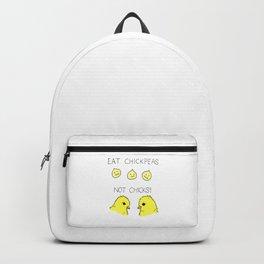 Eat Chickpeas Not Chicks! Backpack