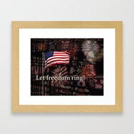 Let Freedom Ring! Framed Art Print