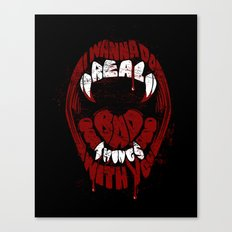 Real Bad Things Canvas Print