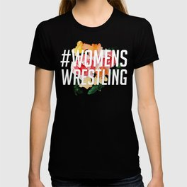 #WomensWrestling T-shirt
