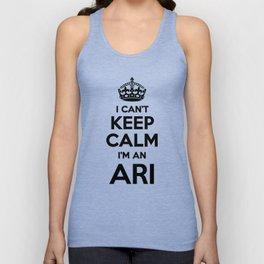 I cant keep calm I am an ARI Unisex Tank Top