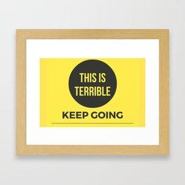 Keep Going MFM Framed Art Print