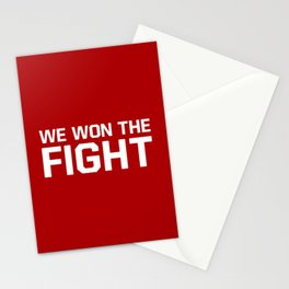 We won the fight Stationery Cards