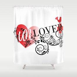 Unloved Shower Curtain