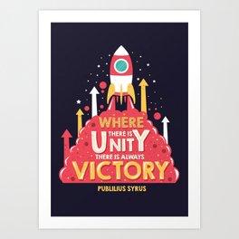 Unity is victory Art Print