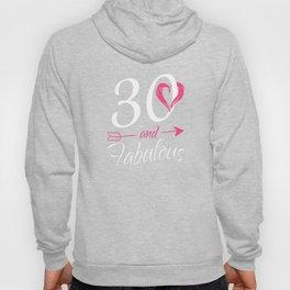 30th-Birthday-Gift---30-And-Fabulous Hoody