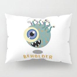 Beholder! Pillow Sham