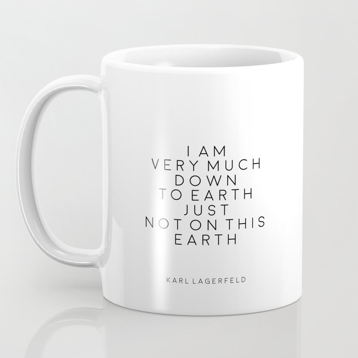 image about Coffee Cup Printable titled Type Wall Artwork Model Decor Karl Lagerfeld Quotations Karl Lagerfeld Print Printable Estimates Design and style Espresso Mug