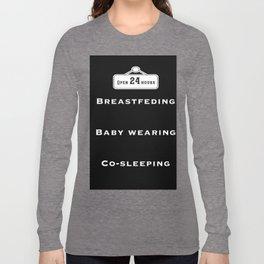 Breastfeeding, baby wearing and co-sleeping Long Sleeve T-shirt
