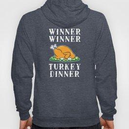 Winner Winner Turkey Dinner Hoody