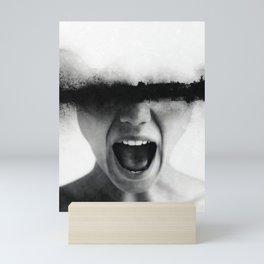 Sometimes i feel like screaming Mini Art Print