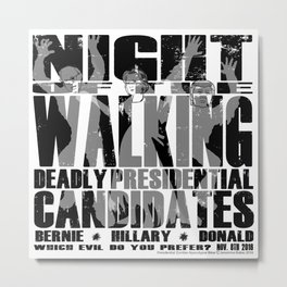 The Walking Presidential Candidates (all over) by Jeronimo Rubio 2016 Metal Print
