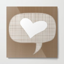 lets talk about love in earth Metal Print