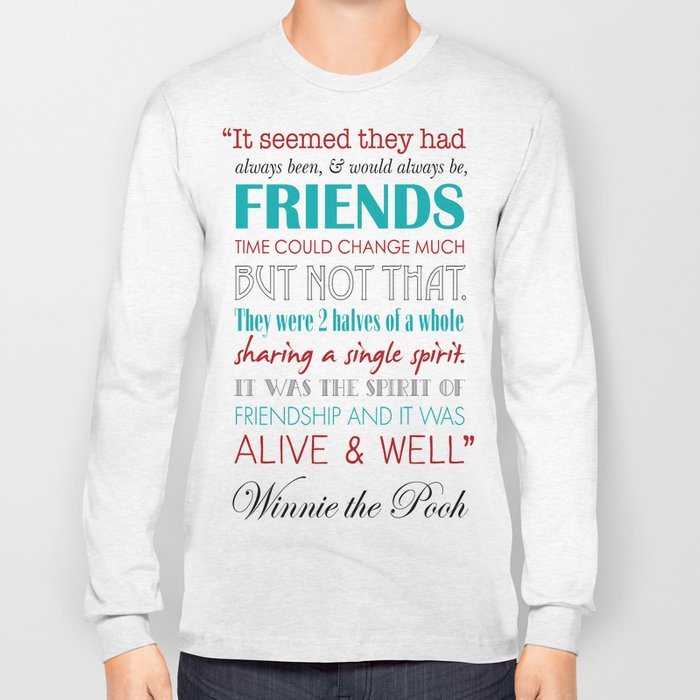 Winnie The Pooh Friendship Quote Red Teal Long Sleeve Tshirt By Best Long Quote About Friendship