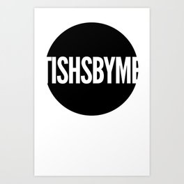 Tishs style Art Print