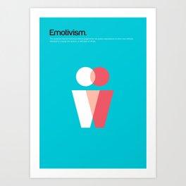 Emotivism Art Print