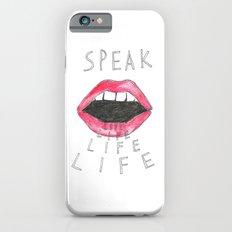 speak life Slim Case iPhone 6s