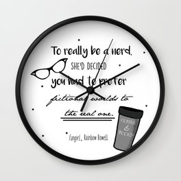 Fangirl Quote Print Wall Clock