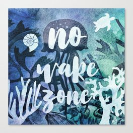 No Wake Zone Canvas Print