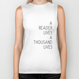 A reader lives a thousand lives quote Biker Tank