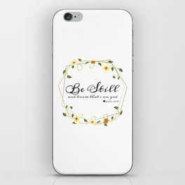 Be Still and know that i am god iPhone Skin