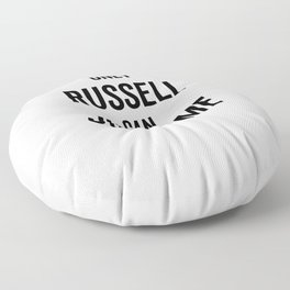 Only Russel Can Judge Me Floor Pillow