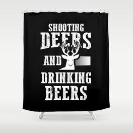 Beer Deer Shirt Shooting Deers And Drinking Beers Hunter Shower Curtain
