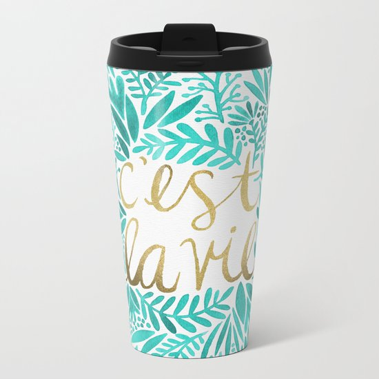 That's Life – Turquoise & Gold Metal Travel Mug