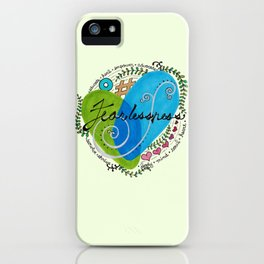 Fearlessness iPhone Case